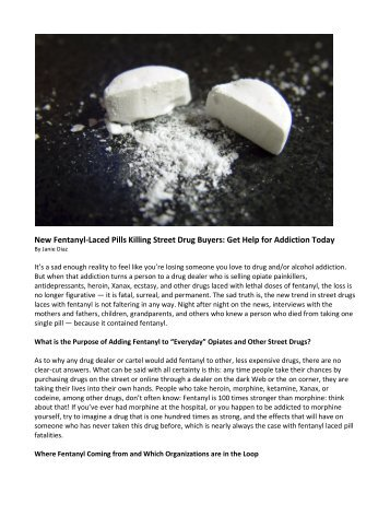 New Fentanyl-Laced Pills Killing Street Drug Buyers- Get Help for Addiction Today
