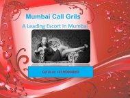 24*7 Mumbai Escorts Service By Mumbaicallgrils.com