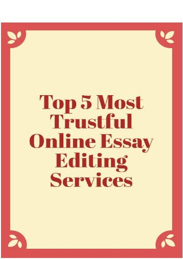 Top 5 Most Trustful Online Essay Editing Services