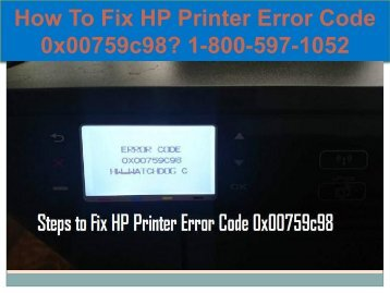Call 1-800-597-1052 Fix HP Printer Error Code 0x00759c98