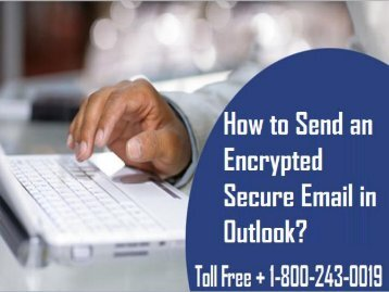 1-800-243-0019| How to Send an Encrypted Secure Email in Outlook?