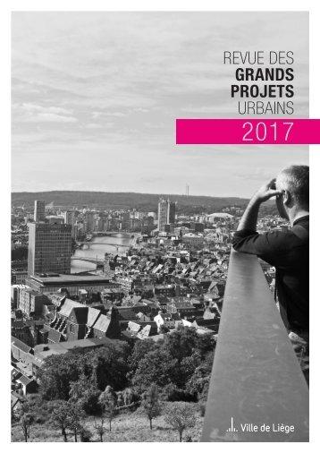 Revue des grands projets urbains 2017