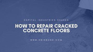 HOW TO REPAIR CRACKED CONCRETE FLOORS