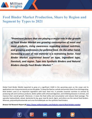 Feed Binder Market Production, Share by Region and Segment by Types to 2021