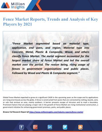 Fence Market Reports, Trends and Analysis of Key Players by 2021