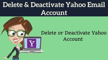 Delete & Deactivate Yahoo Email Account