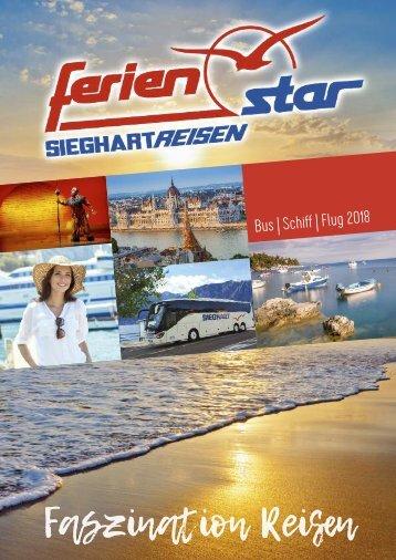 Sieghart Reisen Sommerkatalog 2018 Sachsen, Sachsen-Anhalt, Thüringen