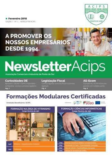 ACIPS NEWSLETTER // Fevereiro 2018 - Edição 1 - Nº 2