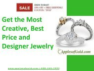 Get the Most Creative Best Price and Designer Jewelry