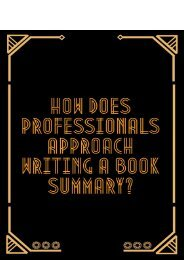 How Does Professionals Approach Writing a Book Summary