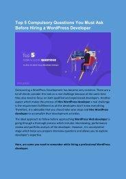 Top 5 Compulsory Questions You Must Ask Before Hiring a WordPress Developer