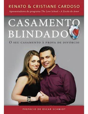 Casamento Blindado - Renato e Cristiane Cardoso