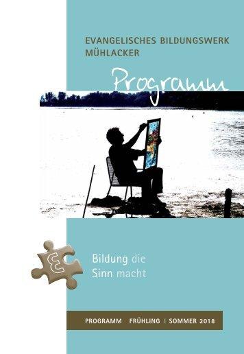 Programm Evangelisches Bildungswerk Mühlacker Frühjahr/Sommer 2018