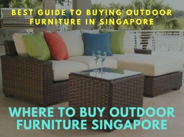 Where to Buy Outdoor Furniture Singapore