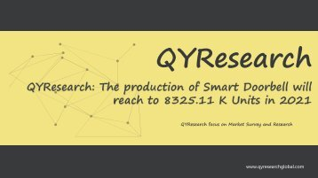 QYResearch: The production of Smart Doorbell will reach to 8325.11 K Units in 2021