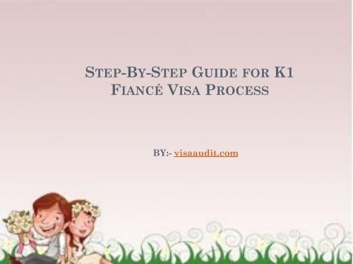 Step-By-Step Guide for K1 Fiancé Visa Process