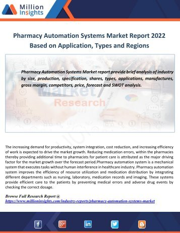 Pharmacy Automation Systems Market Report 2022 Based on Application,Types and Regions