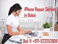 Dial +971-523252808 For iPhone Repair Service Dubai | iPhone Repair