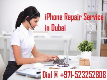 Dial +971-523252808 For iPhone Repair Service Dubai | iPhone Repair