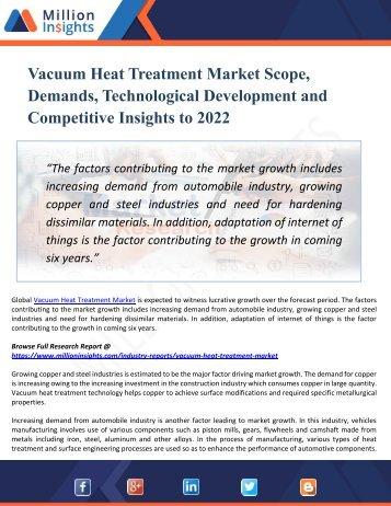 Vacuum Heat Treatment Market Share, Growth, Region Wise Analysis of Top Players, Application and Forecasts by 2022