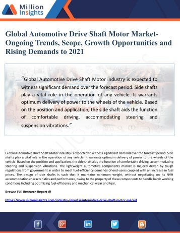 Global Automotive Drive Shaft Motor Market-   Ongoing Trends, Scope, Growth Opportunities and Rising Demands to 2021