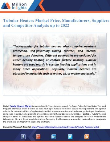 Tubular Heaters Market Price, Manufacturers, Suppliers and Competitor Analysis up to 2022