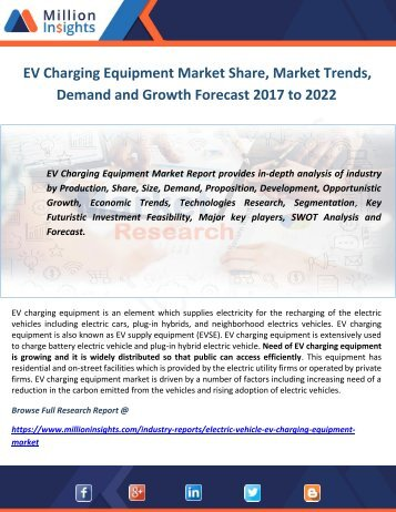 EV Charging Equipment Market Share, Market Trends, Demand and Growth Forecast 2017 to 2022
