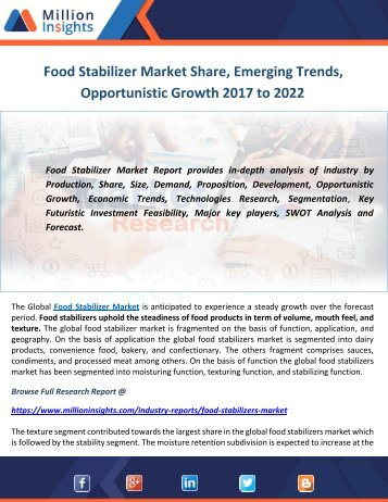 Food Stabilizer Market Share, Emerging Trends, Opportunistic Growth 2017 to 2022