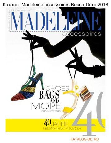 madeleine магазин Весна-Лето 2018.Заказывай на www.katalog-de.ru или по тел. +74955404248.