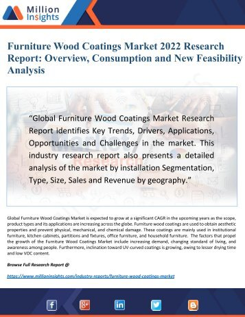 Furniture Wood Coatings Industry: Feature Outlook, Demands and Challenges Forecast to 2022