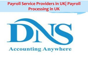 Payroll Service Providers in UK Payroll Processing in UK