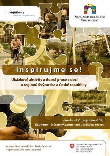Inspirujme se!  Ukázkové aktivity a dobrá praxe z obcí a regionů Švýcarska a České republiky 2010