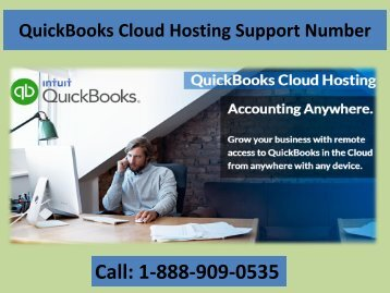 Call 1-888-909-0535 QuickBooks Cloud Hosting Support