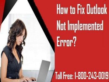 How to Fix Outlook Not Implemented Error? 1-800-243-0019 for help