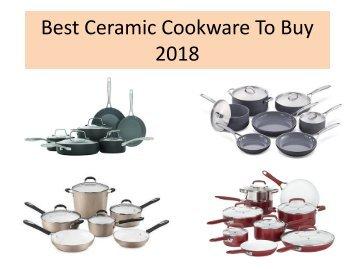 Best Ceramic Cookware To Buy 2018