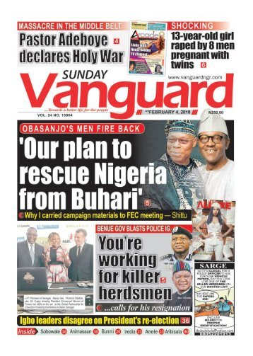 "04022018 - OBASANJO'S MEN FIRE BACK: ""Our plan to rescue Nigeria from Buhari"""