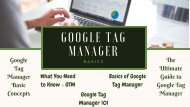 Google Tag Manager Basics