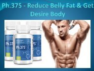 Ph.375 - Reduce Belly fat and get desire body
