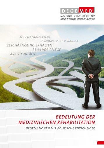 Bedeutung der medizinischen Rehabilitation - Informationen für politische Entscheider