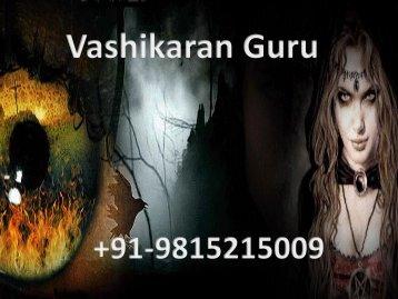 Best Vashikaran Guru-+91-9815215009