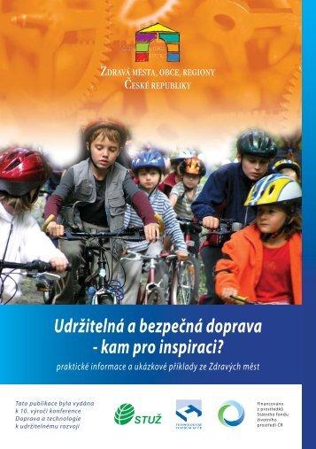 Udržitelná a bezpečná doprava - kam pro inspiraci? (2007)
