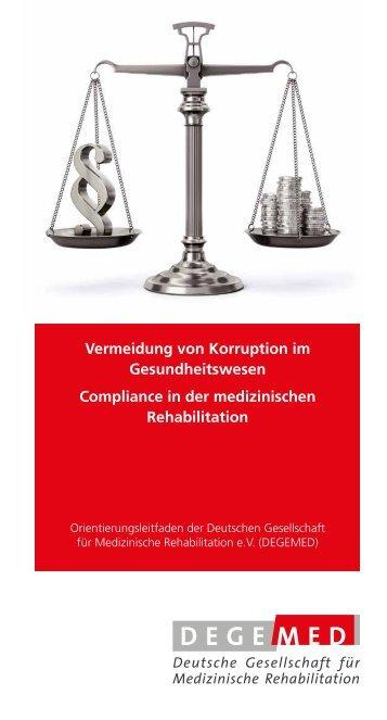 Vermeidung von Korruption im Gesundheitswesen - Compliance in der medizinischen Rehabilitation