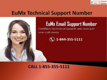 1-844-355-5111 EuMx Technical Support Number