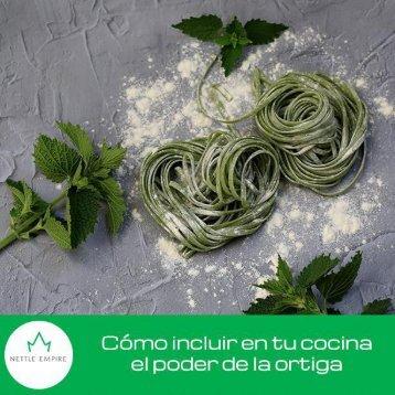 ¿Cómo incluir en su cocina el poder de la #ortiga?