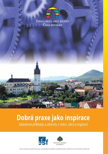Dobrá praxe jako inspirace - ukázkové příklady a aktivity z měst, obcí a regionů (2006)
