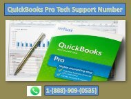 Call 1-888-909-0535 for QuickBooks Pro Tech Support