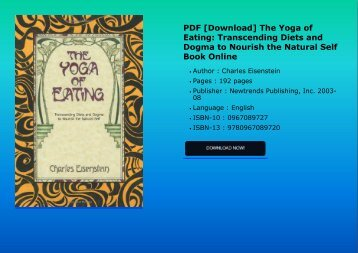 PDF [Download] The Yoga of Eating: Transcending Diets and Dogma to Nourish the Natural Self Book Online