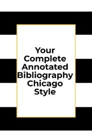 Your Complete Annotated Bibliography Chicago Style