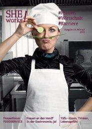 SHE works!  Frauen - Wirtschaft - Karriere : Frauen in der Gastronomie