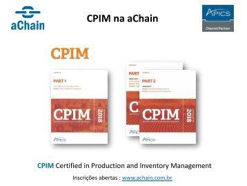 CPIM na aChain! Inscrições: www.achain.com.br